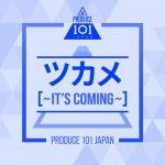[Single] PRODUCE 101 JAPAN – ツカメ~It's Coming~ (2019/MP3/RAR)