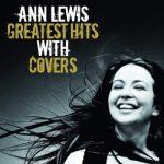 [Album] アン・ルイス – アン・ルイス・グレイテスト・ヒッツ・ウィズ・カヴァーズ (2018/MP3/RAR)