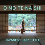 [Album] Various Artists – おもてなし -Japanese Jazz Style- (2013/MP3/RAR)