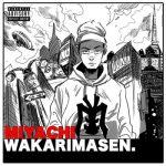 [Album] Miyachi – Wakarimasen (2019/MP3/RAR)