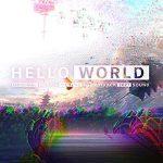 [Album] 2027Soud -「HELLO WORLD」オリジナル・サウンドトラック (MP3/RAR)