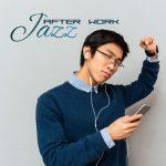 [Album] Various Artists – Jazz After Work (MP3+Flac/RAR)