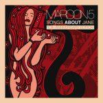 [Album] Maroon 5 – Songs About Jane (2007/MP3/RAR)