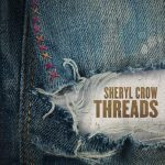 [Album] Sheryl Crow – Threads (2019/MP3+Flac/RAR)