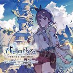 [Album] ゲーム・ミュージック – ライザのアトリエ ~常闇の女王と秘密の隠れ家~ オリジナルサウンドトラック (2019/MP3/RAR)