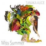 [Album] TANAKA ALICE – Miss Summer (2019/AAC/RAR)