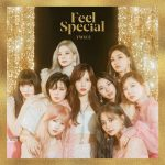[Album] TWICE – Feel Special (2019/FLAC 24bit Lossless + MP3/RAR)