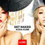 [Single] Koda Kumi – GET NAKED ( 2019/AAC/RAR)