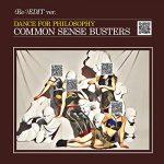 [Single] フィロソフィーのダンス – コモンセンス・バスターズ (Re:)EDIT (2019/MP3/RAR)