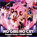 [Single] BanG Dream! – NO GIRL NO CRY (Poppin'Party x SILENT SIREN) (2019/MP3/RAR)