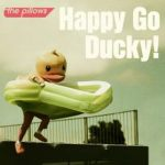 [Single] the pillows – Happy Go Ducky! (2019/AAC/RAR)