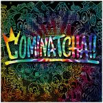 [Album] WANIMA – COMINATCHA!! (2019/MP3/RAR)