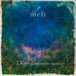 [Single] TK from 凛として時雨 – melt (with suis from ヨルシカ) (2019/MP3+Flac/RAR)