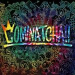 [Album] WANIMA – Cominatcha!! (2019/MP3/RAR)