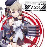 [Single] (CV.阿部里果) アズールレーン キャラクターソングシングル Vol.05 Z23 (2019/MP3/RAR)