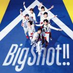 [Album] ジャニーズWEST – Big Shot! (2019/MP3/RAR)