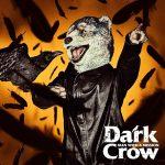 [Single] MAN WITH A MISSION – Dark Crow (2019/FLAC 24bit Lossless + MP3/RAR)