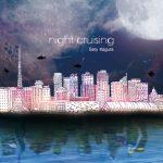 [Album] 神楽サティ – night cruising (2019/MP3/RAR)