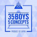 [Album] PRODUCE 101 JAPAN – 35 Boys 5 Concepts (2019/MP3/RAR)