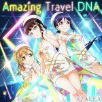 [Album] Love Live! School Idol Festival: AZALEA – Amazing Travel DNA (2019/MP3/RAR)