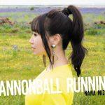 [Album] Nana Mizuki – CANNONBALL RUNNING (2019/MP3/RAR)