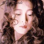 [Album] 中森明菜 (Akina Nakamori) – Femme Fatale (1988/FLAC 24bit Lossless/RAR)