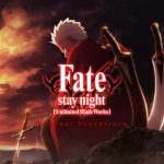 [Album] Fate/stay night [Unlimited Blade Works] Original Soundtrack (2020/MP3/RAR)