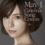 [Album] May J. – Cinema Song Covers (2018/FLAC 24bit Lossless /RAR)