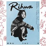 [Album] Rihwa – WHO YOU R (2020/MP3/RAR)