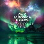 [Single] PAX JAPONICA GROOVE – Breakthrough The Sky (2020/AAC+FLAC/RAR)