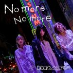 [Single] BRATS – No more No more (2020/FLAC + AAC/RAR)