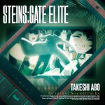 [Album] STEINS;GATE ELITE Original Soundtrack STEINS;GATE ELITE (2020/MP3/RAR)