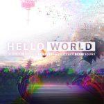 [Album] 2027Sound – HELLO WORLD ORIGINAL MOTION PICTURE SOUNDTRACK (2019/FLAC 24bit Lossless /RAR)