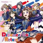 [Single] BanG Dream! / Poppin'Party – Dreamers Go!/Returns (2019/FLAC 24bit Lossless /RAR)