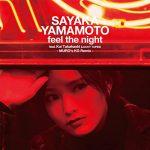 [Single] 山本彩 – feel the night (MURO's KG Remix) (feat. Kai Takahashi) (2020/MP3/RAR)
