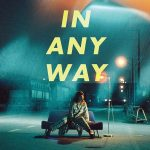 [Album] ⼤⽐良瑞希 – IN ANY WAY (2020/MP3/RAR)