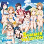 [Single] Love Live! Sunshine!! / Aqours – SUMMER VACATION (2017/FLAC 24bit Lossless /RAR)