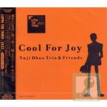 "[Album] Yuji Ohno Trio (大野雄二) & Friends – LUPIN THE THIRD ""JAZZ"" Cool For Joy (2005/FLAC 24bit Lossless /RAR)"