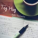 [Single] Chia – Tig Hug (feat. SunSeaGo) (2020/MP3/RAR)