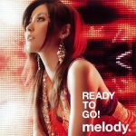 [Album] melody. – READY TO GO! (2007/MP3/RAR)