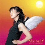 [Album] 林原めぐみ (Megumi Hayashibara) – feel well (2002/MP3/RAR)