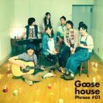 [Single] Goose house – Goose house Phrase #01 (2011/FLAC + MP3/RAR)