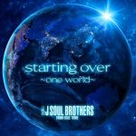 [Single] J Soul Brothers from EXILE TRIBE – starting over ~one world~ (2020/MP3/RAR)