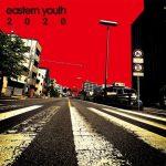 [Album] eastern youth – 2020 (2020/FLAC 24bit Lossless/RAR)