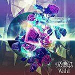 [Album] バンドリ! ガールズバンドパーティ! – Wahl (Roselia) (2020/MP3/RAR)