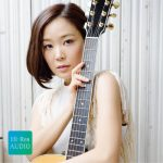 [Album] 森恵 (Megumi Mori) – Re:Make1、 Grace of the Guitar、 COVERS Grace of The Guitar+ (2017/MP3/RAR)