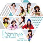 [Album] Prizmmy☆ – Prizmmy☆ THE BEST!! (2017/FLAC + MP3/RAR)