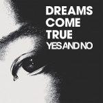 [Single] DREAMS COME TRUE – YES AND NO / G (2020/FLAC 24bit + MP3/RAR)