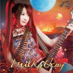 [Album] Ray – Milky Ray (2014/FLAC + MP3/RAR)