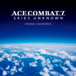 [Album] ACE COMBAT 7: SKIES UNKNOWN ORIGINAL SOUNDTRACK (2019/MP3/RAR)